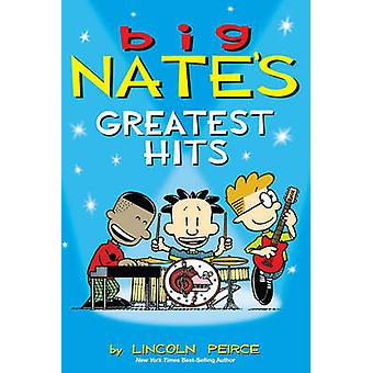 Suuri Nate Greatest Hits Lincoln Peirce - 9781449464899 kirja