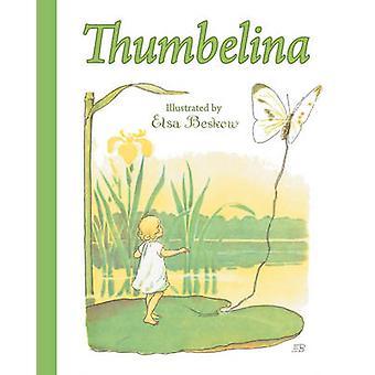 Tommelise af H.c. Andersen - Elsa Beskow - 9781782502456 B