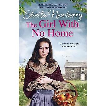 The Girl With No Home - A perfectly heart-warming saga from the bestse