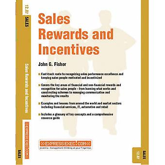 Sales Rewards and Incentives - Sales by John G. Fisher - 9781841124605