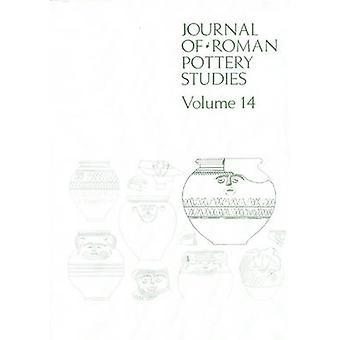The Journal of Roman Pottery Studies - v. 14 par Steven Willis - Pamela