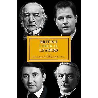 Dirigeants libéraux britanniques par Duncan Brack - Tony Little - Robert Ingham