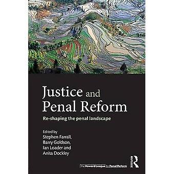 العدل والإصلاح الجنائي إعادة تشكيل المشهد العقوبات حسب ستيفن & فارال
