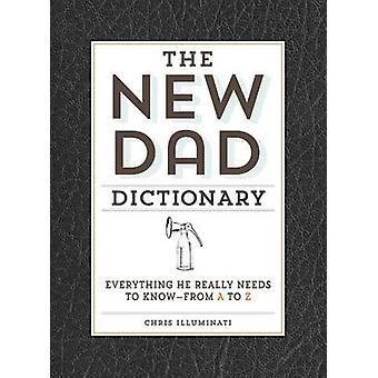 El nuevo Diccionario de Papá - todo lo que necesita saber de A
