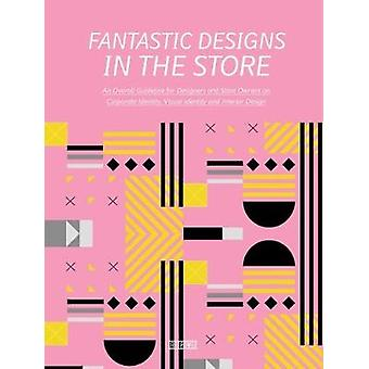 Fantastic Designs In The Store by Xia Jiajia - 9789881468833 Book
