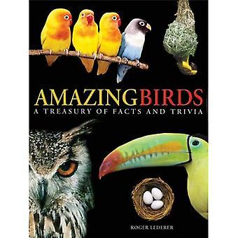 Les oiseaux étonnants: Un trésor de faits et anecdotes