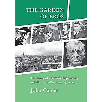 De tuin van Eros: het verhaal van de Parijs-emigreren en de naoorlogse literaire scène