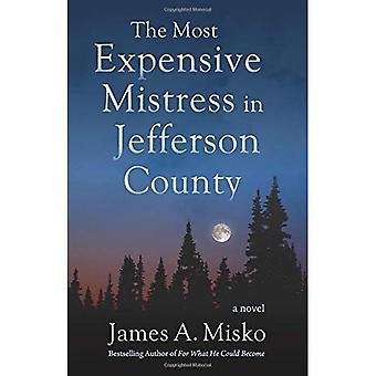 The Most Expensive Mistress in Jefferson County