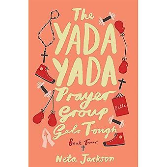 Il gruppo di preghiera di Yada Yada Gets Tough (serie bla bla)