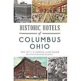 Historische Hotels in Columbus, Ohio (Sehenswürdigkeiten)