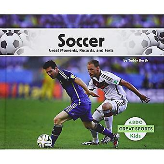 Soccer:: Great Moments, Records, and Facts (Great Sports)