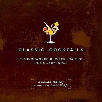Klassieke Cocktails: Aloude recepten voor de Home barman
