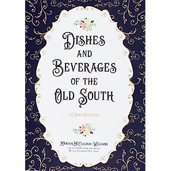 Rätter och drycker i gamla söder av Martha McCulloch-Williams-