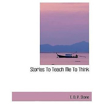 قصص لتعليم لي للتفكير بدال-ص حجر آند ت.