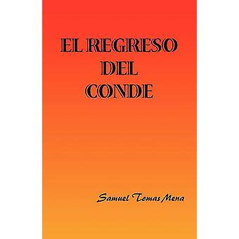 El Regreso del Conde door Mena & Samuel Tomas