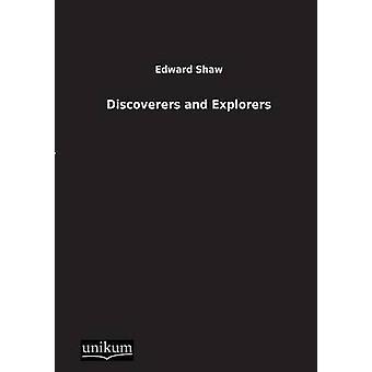 Ontdekkers en ontdekkingsreizigers door Shaw & Edward