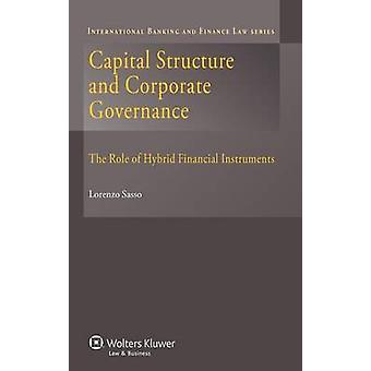 Kapitalstruktur och bolagsstyrning. Rollen av hybridinstrument av Sasso