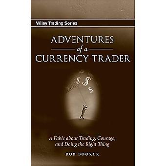 Avonturen van een valutahandelaar: een fabel over de handel, moed, en het doen van het juiste ding: een fabel over de handel, moed, en het doen van het juiste ding (Wiley Trading)