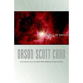 Keeper of Dreams by Orson Scott Card - 9780765304971 Book