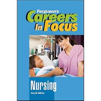 Carrières en focus-Nursing (4e édition) par Ferguson Publishing-9780