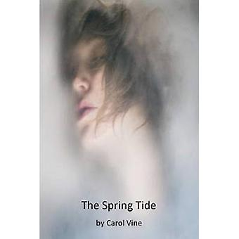 The Spring Tide by The Spring Tide - 9780957679238 Book