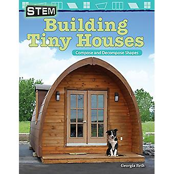 Stem - Building Tiny Houses - Compose and Decompose Shapes (Grade 2) by