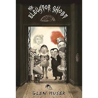 The Elevator Ghost by Glen Huser - Stacy Innerst - 9781554984268 Book