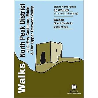 Walks North Peak District - Including Castleton - Edale and the Upper
