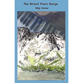 The Grand Piano Range by Sibyl James - 9781936364176 Book