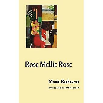 Rose Mellie Rose by Marie Redonnet - 9780803289529 Book