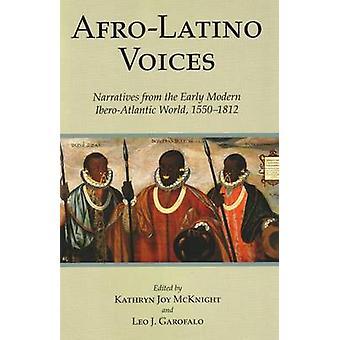 Afro-Latino röster - berättelser från tidig-Modern Ibero-atlantiska W