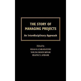 La storia della gestione dei progetti un approccio interdisciplinare di Carayannis & Elias G. & Dr