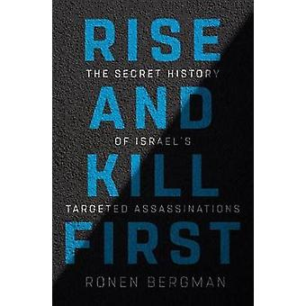 Rise and Kill First - The Secret History of Israel's Targeted Assassin