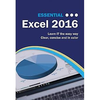 Essential Excel 2016 by Kevin Wilson