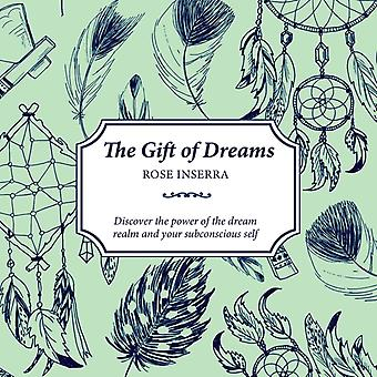 Gift of Dreams by Rose Inserra