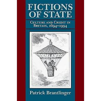 Fictions of State - Culture and Credit in Britain - 1694-1994 by Patri