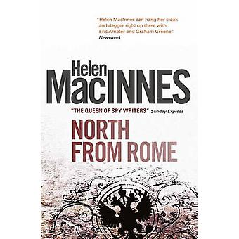 North from Rome by MacInnes & Helen