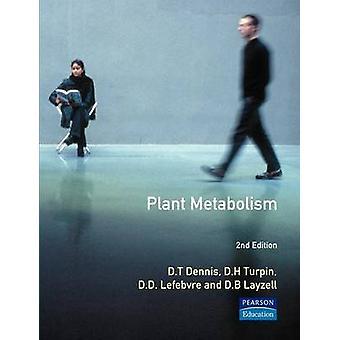 Plant Metabolism by Dennis & David