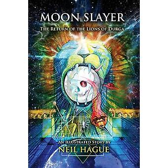 Moon Slayer by Hague & Neil
