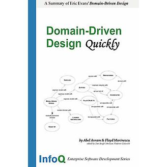 DomainDriven Design Quickly by Marinescu & Floyd