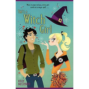Shes a Witch Girl by McClymer & Kelly
