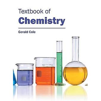 Textbook of Chemistry by Cole & Gerald