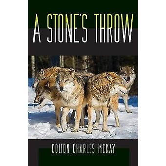 A Stones Throw by Mckay & Colton