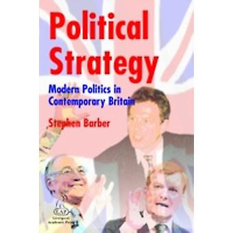Political Strategy by Barber & Stephen