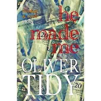 He Made Me a Booker  Cash novel by Tidy & Oliver