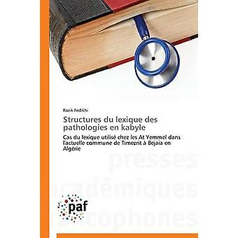 Structures du lexique des pathologies en kabyle by FEDIKHIR