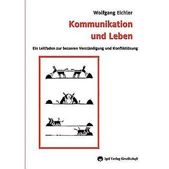 Kommunikation und Leben by Eichler & Wolfgang