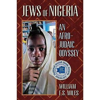 Jews of Nigeria by Miles & William F. S.