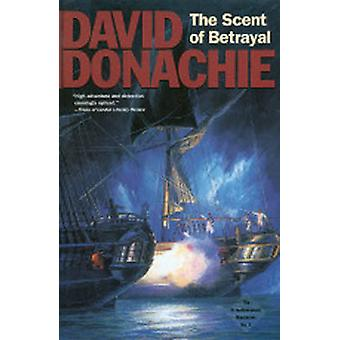 The Scent of Betrayal by Donachie & David