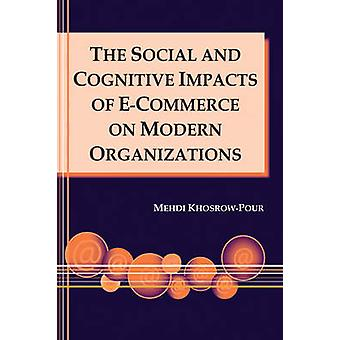 The Social and Cognitive Impacts of e-Commerce on Modern Organization